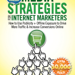 Media Strategies for Internet Marketers: