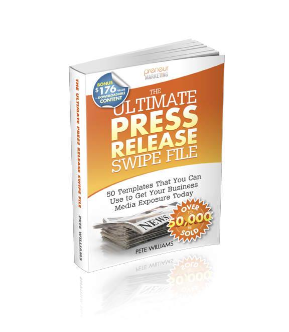The Ultimate Press Release Swipe File by Pete Williams