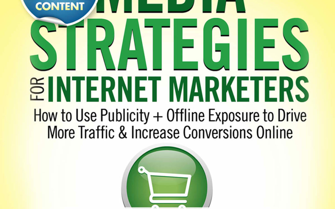 Audiobook Version of 'Media Strategies for Internet Marketers' Released